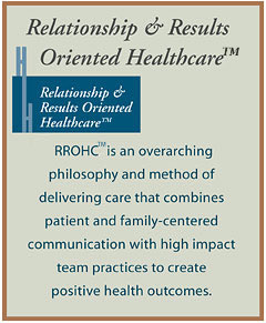 relationship and results oriented healthcare